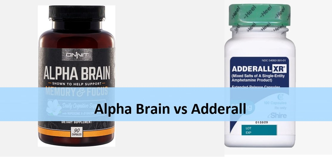 Alpha Brain vs Adderall