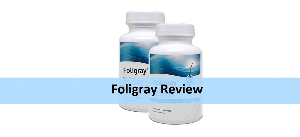 Foligray Review: Honest Look At This Anti-Graying Formula