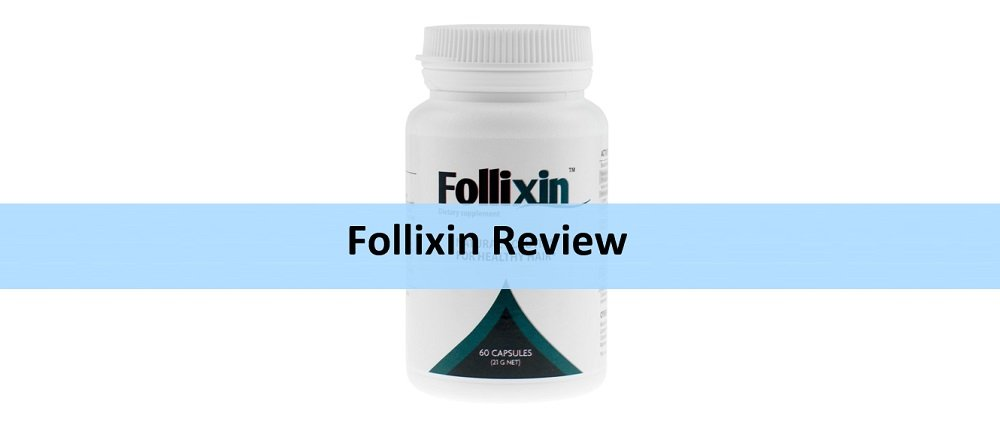 Follixin Review: See Its Results, Benefits, Side Effects