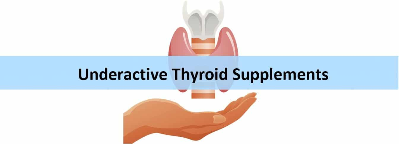 Best Underactive Thyroid Supplements